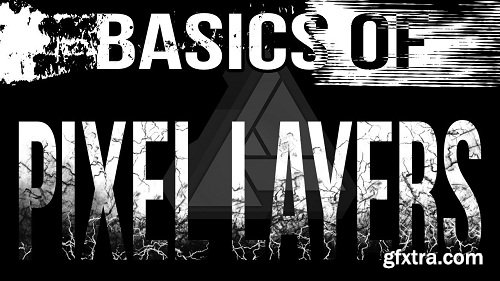 Basics of Pixel Layers