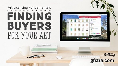Art Licensing Fundamentals: Finding Buyers for Your Art