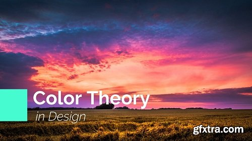 Graphic Design Theory : Color Theory