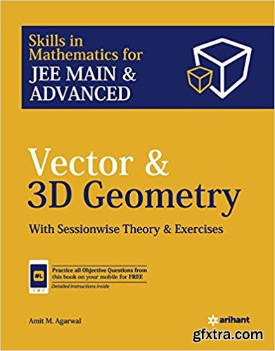 Vectors and 3D Geometry for JEE Main and Advanced, Tenth edition