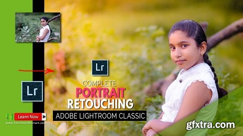 The Complete Portrait Retouching in Adobe Lightroom Classic