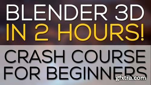 Blender 3D: Crash Course for Beginners