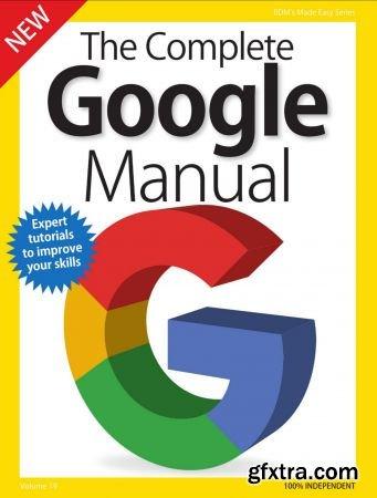 BDM\'s Series: The Complete Google Manual, Volume 19 - 2018