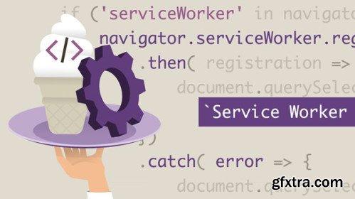 Vanilla JavaScript: Service Workers
