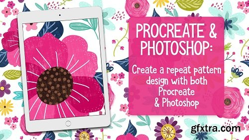 Procreate & Photoshop: Creating a Repeat Pattern With Procreate & Photoshop