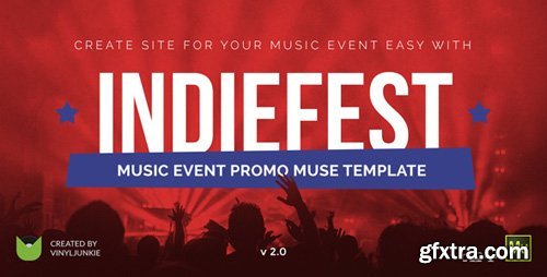 ThemeForest - IndieFest v2.0 - Music Event / Party / Festival Promo Muse Template - 8046495