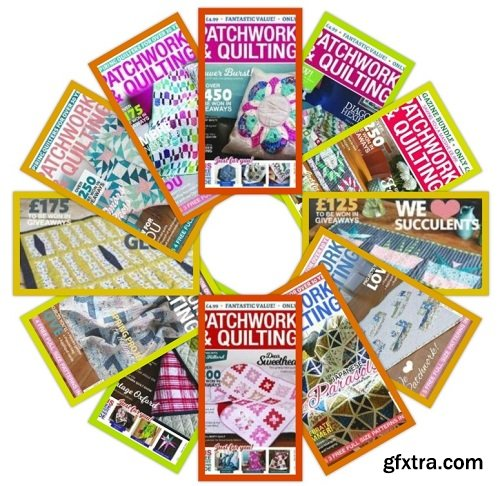 Patchwork & Quilting UK - 2018 Full Year Issues Collection