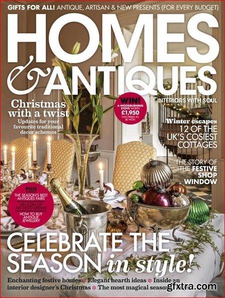 Homes & Antiques - December 2018