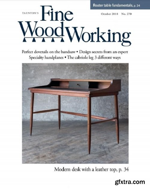 Fine Woodworking - October 2018