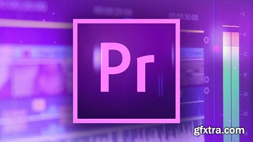 Video Editing with Adobe Premiere Pro 2018 for Beginners (Updated)