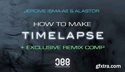 Sonic Academy How To Make Timelapse with Jerome Isma-Ae TUTORiAL-SYNTHiC4TE