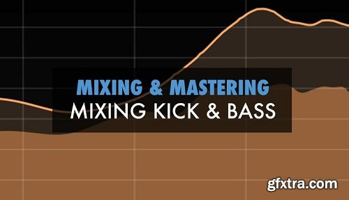 Sonic Academy Mixing Kick and Bass with Protoculture TUTORiAL-ADW