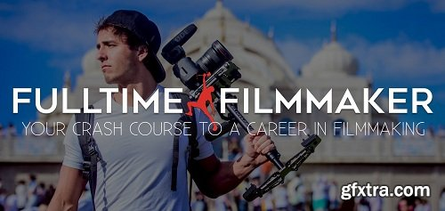 Full Time Filmmaker