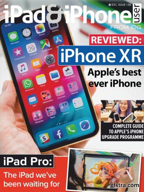 iPad & iPhone User - Issue 138, 2018