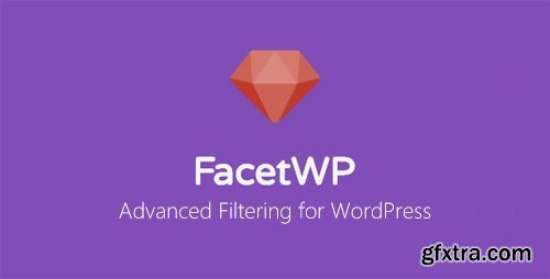 FacetWP v3.2.9 - Advanced Filtering for WordPress