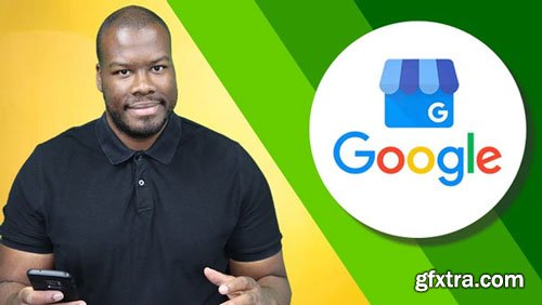 Ultimate Google My Business Tutorial 2018 (Google Places)