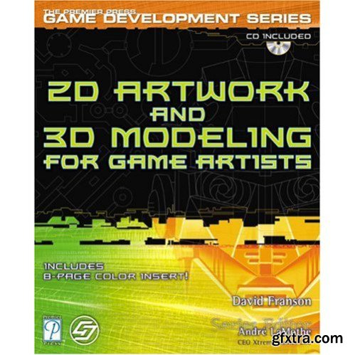 2D Artwork and 3D Modeling for Game Artists