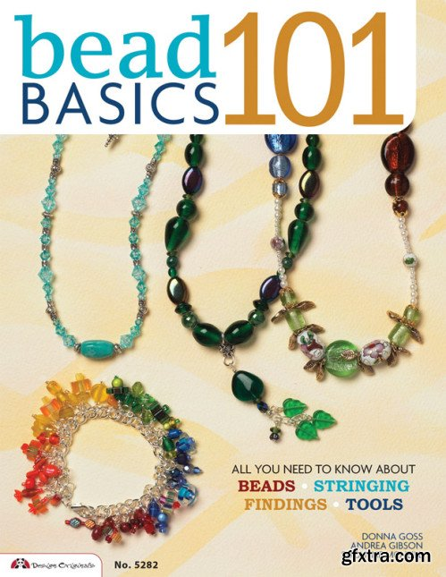 Bead Basics 101: All You Need To Know About Beads Stringing, Findings, Tools