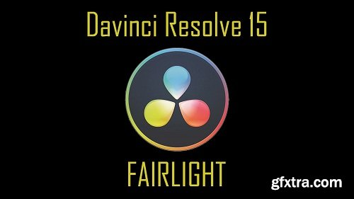 Davinci Resolve 15: FAIRLIGHT