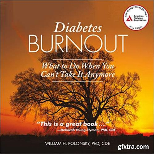 Diabetes Burnout: What to Do When You Can\'t Take It Anymore [Audiobook]