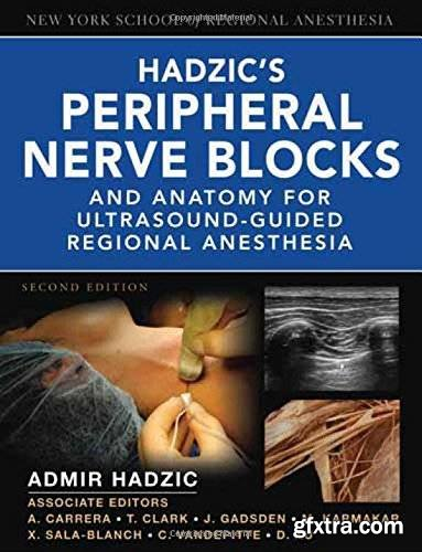 Hadzic\'s Peripheral Nerve Blocks and Anatomy for Ultrasound-Guided Regional Anesthesia