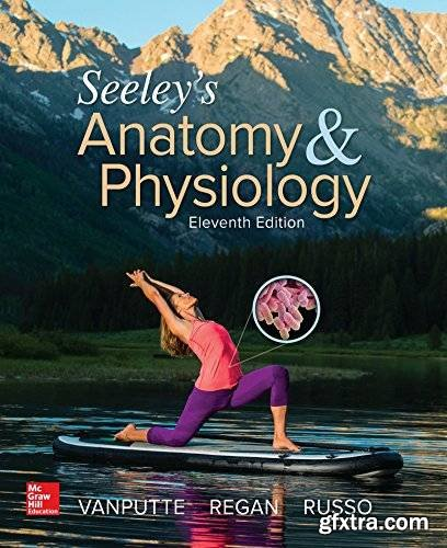 Seeley\'s Anatomy & Physiology, 11th Edition