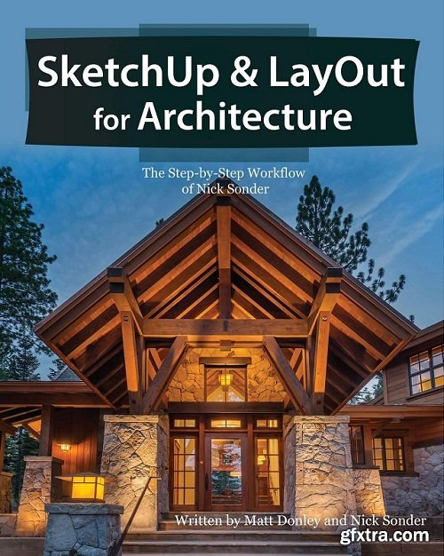SketchUp & LayOut for Architecture Ebook + All Sample & Project files
