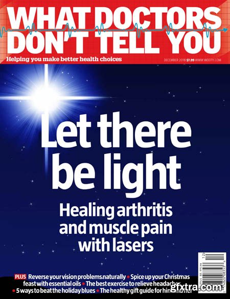What Doctors Don\'t Tell You (US Edition) – December 2018
