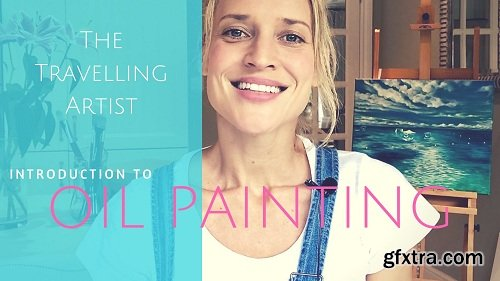 The Travelling Artist: Introduction to Oil Painting