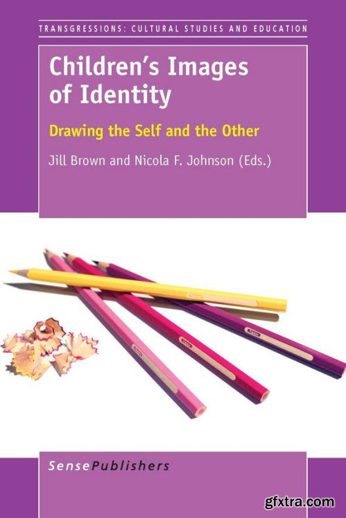 Children\'s Images of Identity: Drawing the Self and the Other