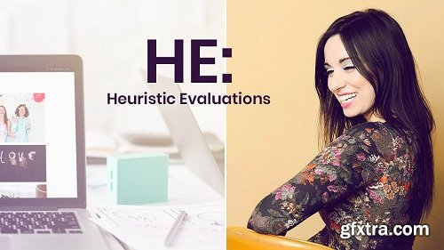 UX Essentials - How to Run Heuristic Evaluations (HE)