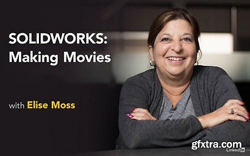 Lynda - SOLIDWORKS: Making Movies