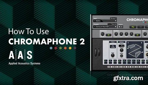 Sonic Academy How To Use Chromaphone 2 with 2Scoops TUTORiAL-SYNTHiC4TE