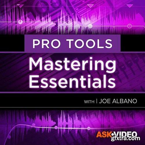 Ask Video Pro Tools 105 Mastering Essentials TUTORiAL