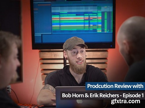Groove3 Production Review with Bob Horn and Erik Reichers Episode 1 TUTORiAL-SYNTHiC4TE