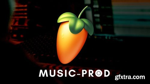 FL Studio 20 - Music Production In FL Studio for Mac & PC