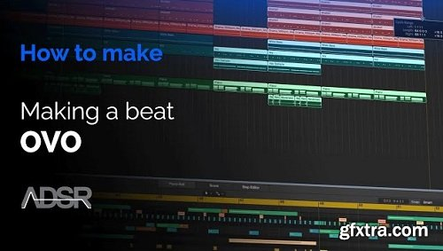 ADSR Sounds How To Make RnB Rap Beats OVO Style TUTORiAL-SYNTHiC4TE
