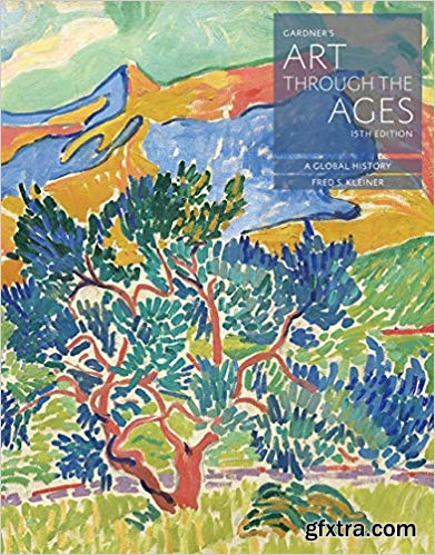 Gardner's Art through the Ages: A Global History (15th Edition)