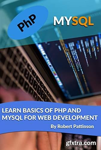 Learn Basics of PHP And MySql For Web Development