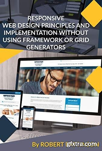 Responsive Web Designing Principles And Implementation Without Using Framework OR Grid Generators