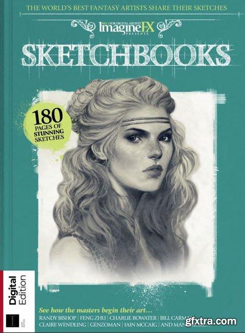 ImagineFX - Sketchbooks (6th Edition) 2018
