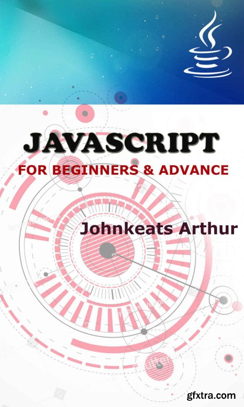 Javascript for Beginners and Advance