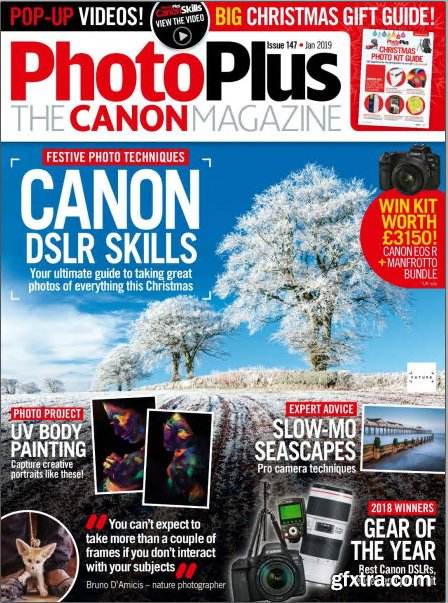 PhotoPlus: The Canon Magazine - Issue 147, January 2019