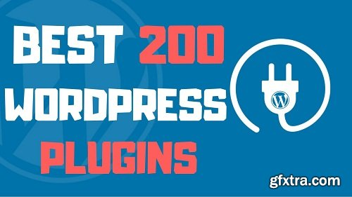 The Ultimate Guide to the Best 200 WordPress Plugins
