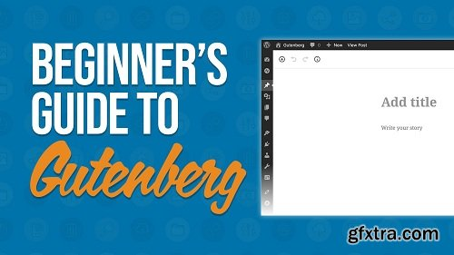 The Beginner\'s Guide to WordPress Gutenberg