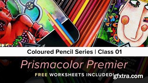 Coloured Pencil Series: Class 1 - Prismacolor Premier