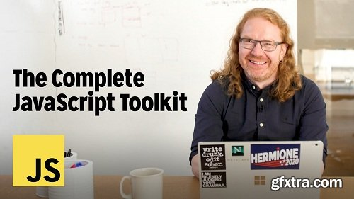 The Complete JavaScript Toolkit: Writing Cleaner, Faster, & Better Code