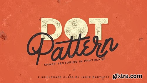 Dot Pattern: Smart Texturing In Photoshop