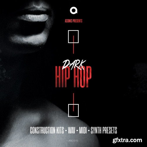Asonic Dark Hip Hop WAV MIDI Serum Nexus