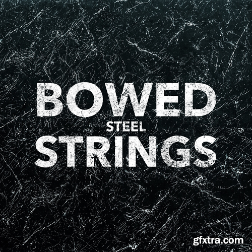 LUNAR AUDIO Bowed Steel Strings Beta KONTAKT